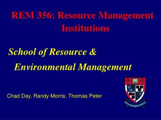REM 356: Resource Management Institutions