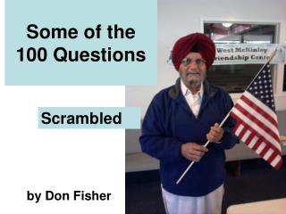 Some of the 100 Questions