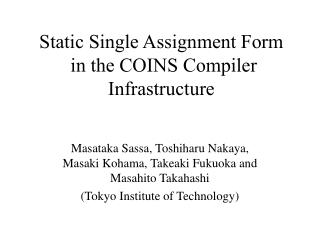 Static Single Assignment Form  in the COINS Compiler Infrastructure