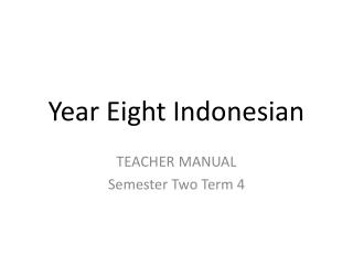 Year Eight Indonesian