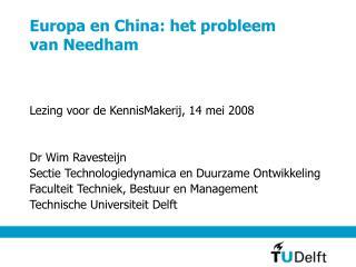 Europa en China: het probleem vanNeedham