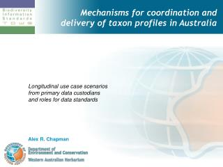 Mechanisms for coordination and delivery of taxon profiles in Australia
