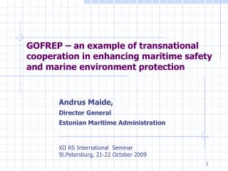 GOFREP – an example of transnational cooperation in enhancing maritime safety and marine environment protection