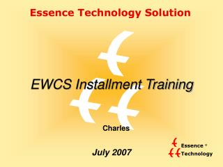 EWCS Installment Training