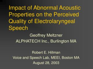 Impact of Abnormal Acoustic Properties on the Perceived Quality of Electrolaryngeal Speech