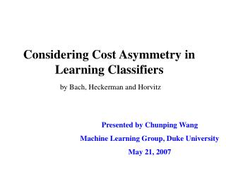 Considering Cost Asymmetry in Learning Classifiers