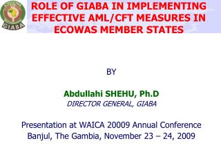 ROLE OF GIABA IN IMPLEMENTING EFFECTIVE AML/CFT MEASURES IN ECOWAS MEMBER STATES