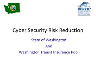 Cyber Security Risk Reduction