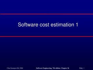 Software cost estimation 1