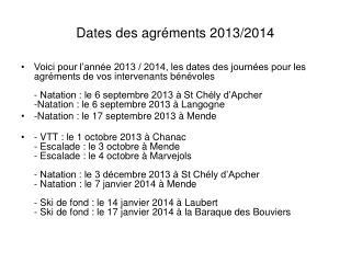Dates des agréments 2013/2014
