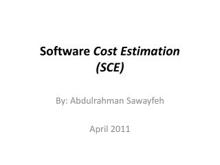 Software  Cost Estimation (SCE)