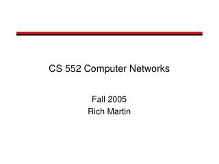 CS 552 Computer Networks