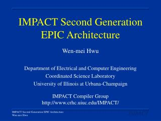 IMPACT Second Generation EPIC Architecture