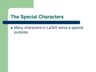 The Special Characters