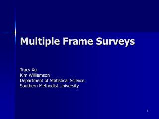 Multiple Frame Surveys