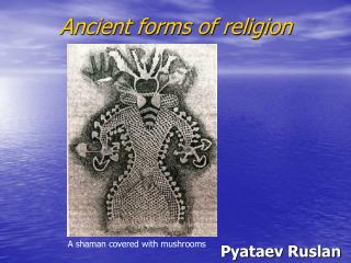 Ancient forms of religion