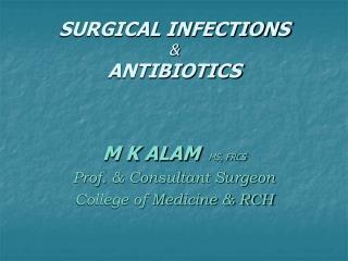 SURGICAL INFECTIONS & ANTIBIOTICS