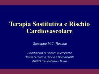 Terapia Sostitutiva e Rischio Cardiovascolare