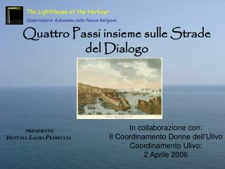 Quattro Passi insieme sulle Strade del Dialogo