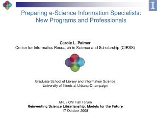 Preparing e-Science Information Specialists: New Programs and Professionals