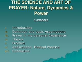 THE SCIENCE AND ART OF PRAYER: Nature, Dynamics & Power