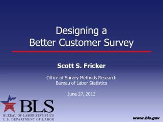 Designing a  Better Customer Survey