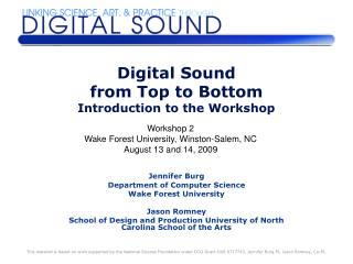 Digital Sound  from Top to Bottom Introduction to the Workshop