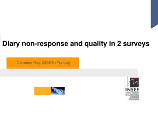 Diary non-response and quality in 2 surveys