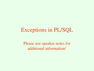 Exceptions in PL/SQL