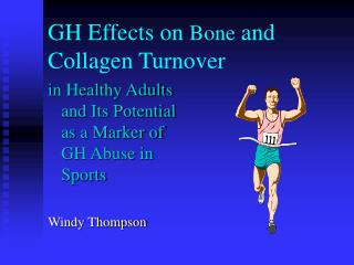 GH Effects on  Bone  and Collagen Turnover