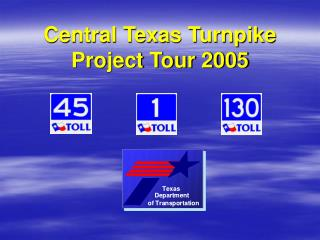 Central Texas Turnpike Project Tour 2005