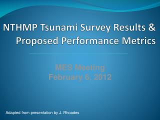 NTHMP Tsunami Survey Results &  Proposed Performance Metrics