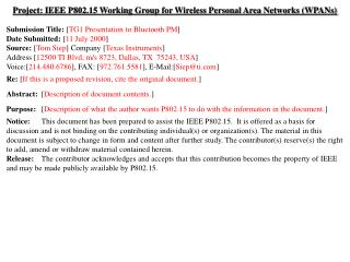 Project: IEEE P802.15 Working Group for Wireless Personal Area Networks (WPANs) Submission Title:  [ TG1 Presentation t