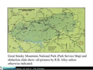 Great Smoky Mountains National Park (Park Service Map) and obduction slide show--all pictures by R.B. Alley unless othe