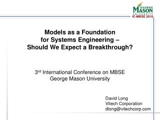 Models as a Foundation for Systems Engineering – Should We Expect a Breakthrough?