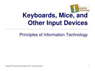Keyboards, Mice, and Other Input Devices