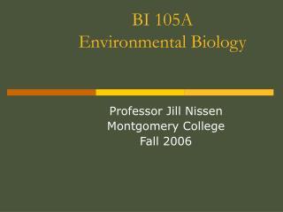 BI 105A Environmental Biology