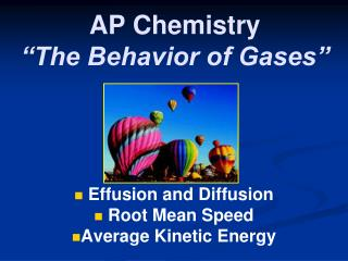 "AP Chemistry ""The Behavior of Gases"""