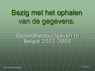 Gezondheidsuitgaven in België 2003-2005