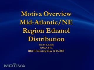 Motiva Overview Mid-Atlantic
