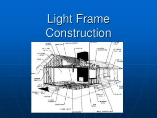 Light Frame Construction