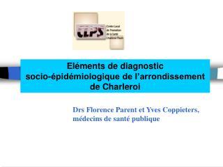 Eléments de diagnostic  socio-épidémiologique de l'arrondissement  de Charleroi