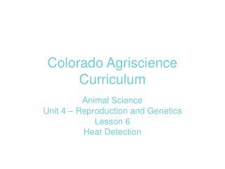 Colorado Agriscience Curriculum