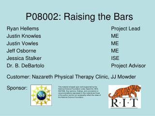 P08002: Raising the Bars