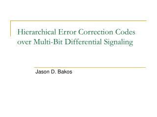 Hierarchical Error Correction Codes over Multi-Bit Differential Signaling