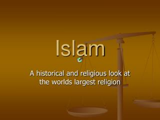 Islam A historical and religious look at the worlds largest ...