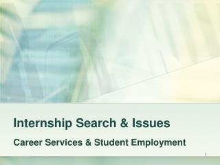Internship Search & Issues
