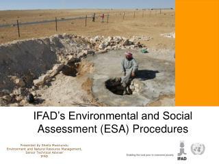 IFAD's Environmental and Social Assessment (ESA) Procedures