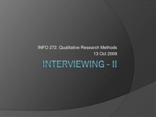 Interviewing - II