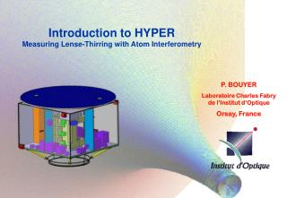 Introduction to HYPER Measuring Lense-Thirring with Atom Interferometry